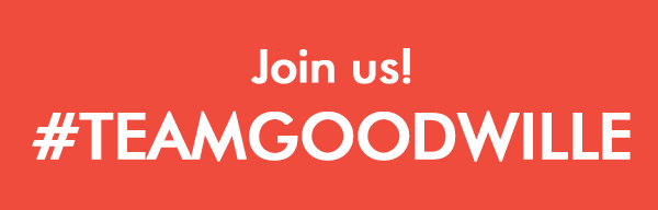 We're Recruiting #TeamGoodwille