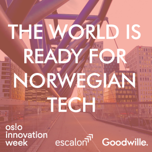 Norwegian city with text overlayed for Oslo innovation week, escalon and Goodwille