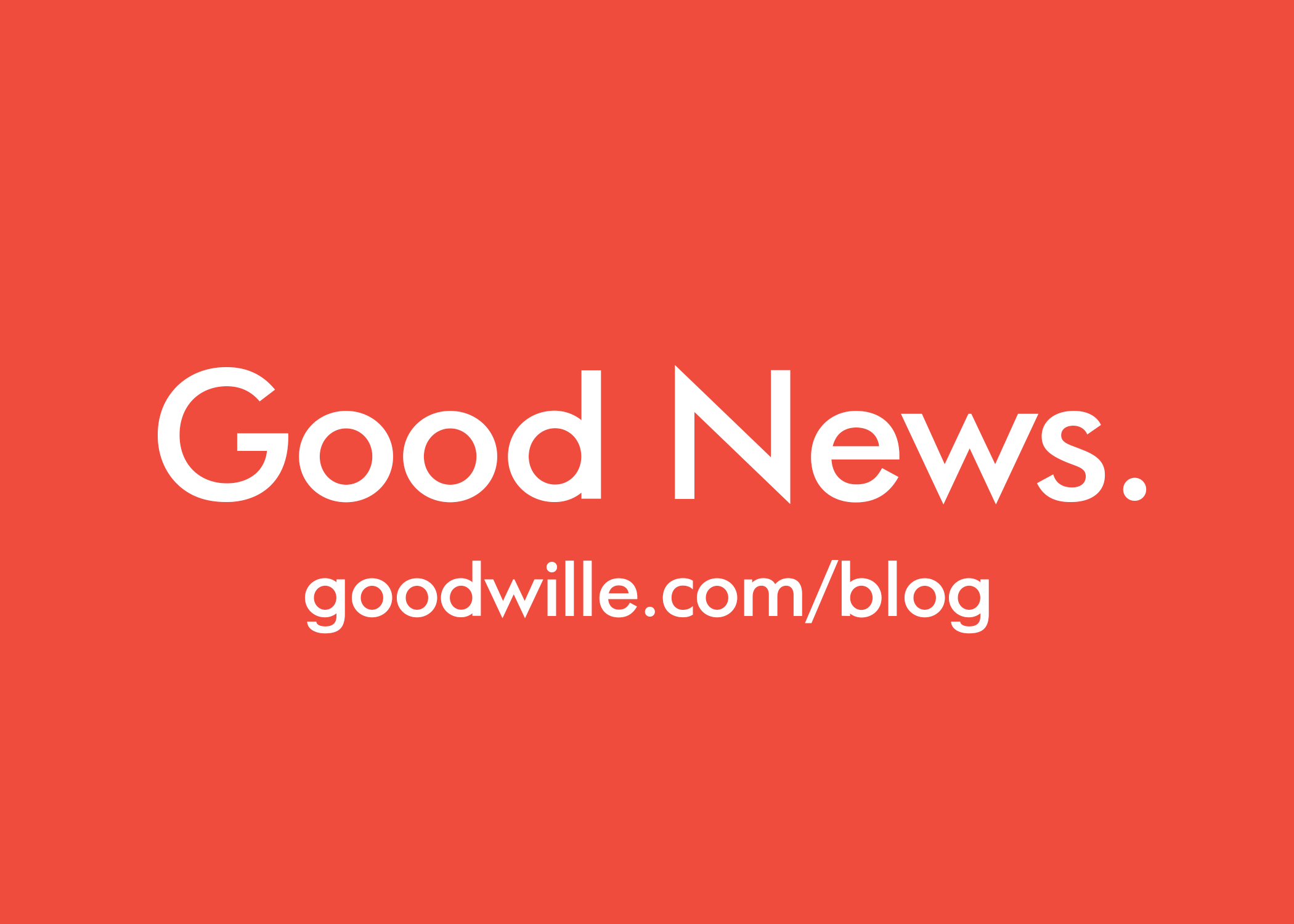 Good News goodwille blog